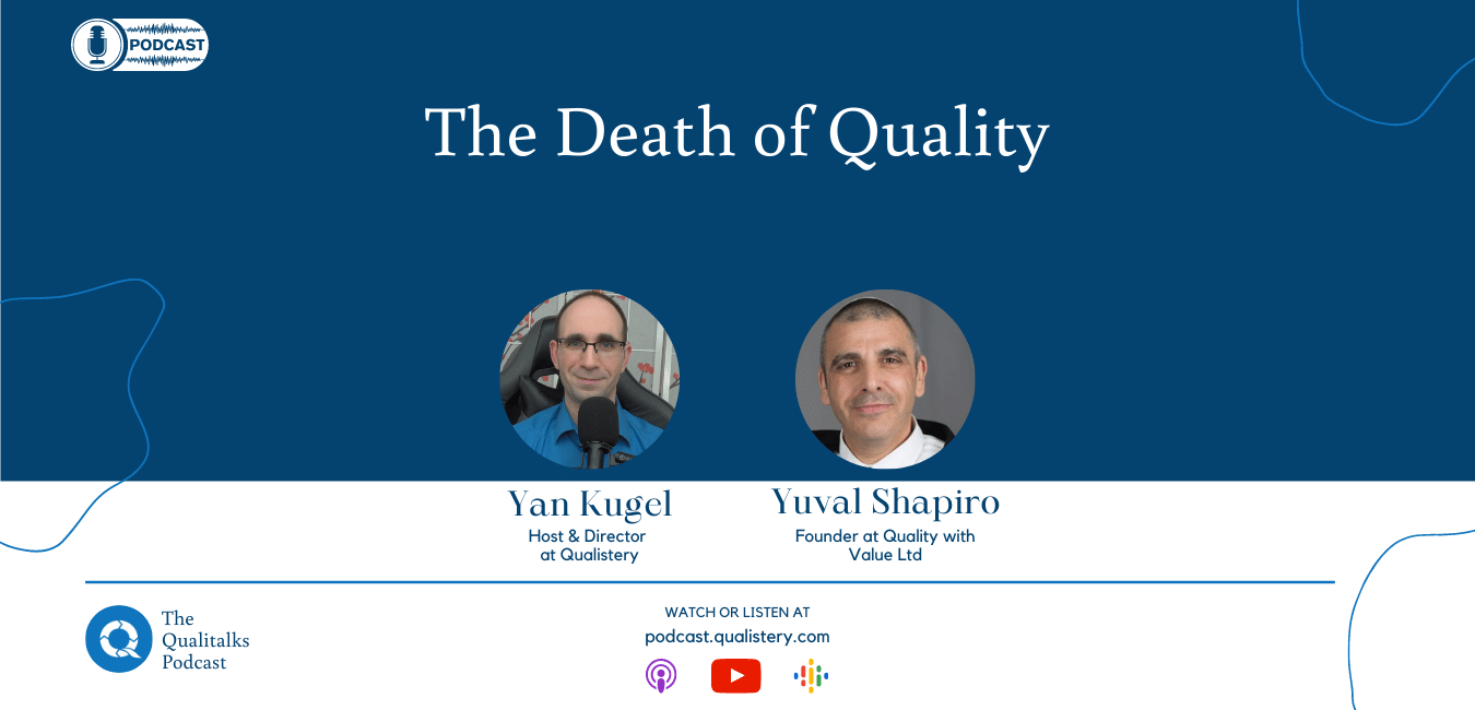 The Death of Quality