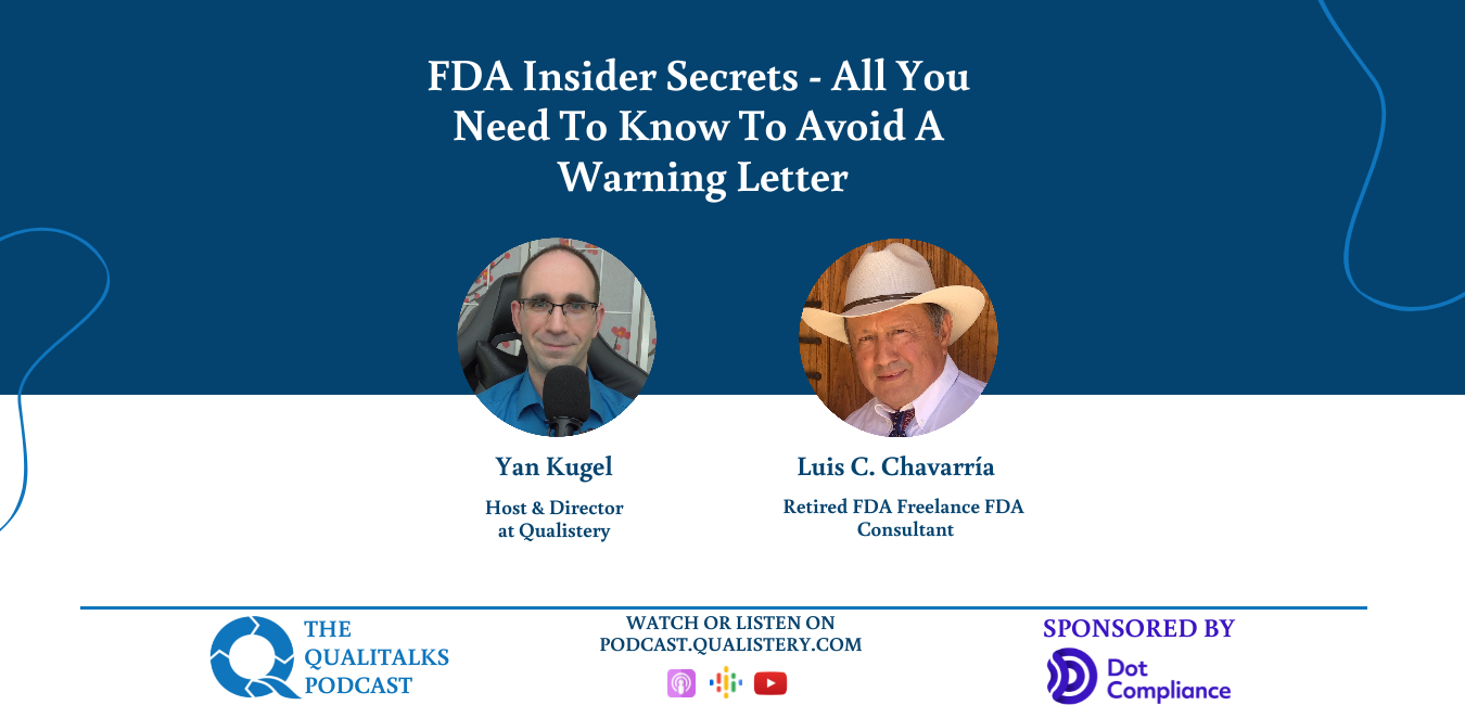 What You Didn't Know About FDA: Guide to Preparing Yourself for an FDA Audit